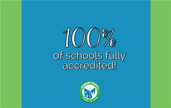 School Quality Profile for Fauquier Tells a Positive Story - All 19 Schools Fully Accredited